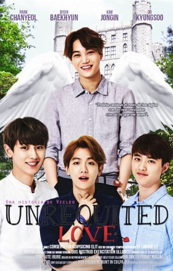 Unrequited Love { KAISOO/CHANBAEK}