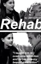 Rehab - jariana by Jarianachanel