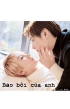 [ H văn,SM ] Bảo Bối Dâm Đãng ! by _KwonGRal_