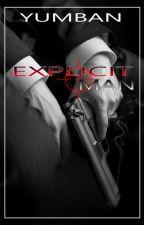 Explicit Man [Man2Man] [Tagalog] by YumBAn