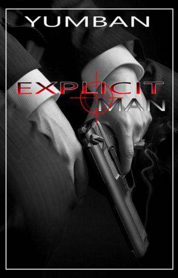 Explicit Man [Man2Man]