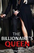 The Billionaire's Queen ver.2.0 by MoonLightPurple