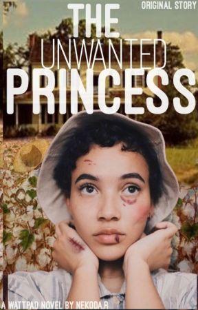 The Unwanted Princess (An Original Story) by NekodaDotR