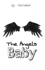 The Angel's Baby| jbff by -bclieber