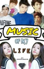 Music Of My Life (ON-GOING) by mhixnimebae