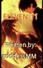 ELEVEN-11❤ (One Shot Story) by goddessgeremay