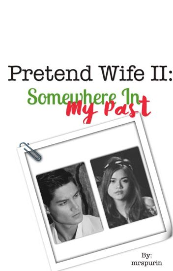 Pretend Wife II: Somewhere In My Past (On Hold)
