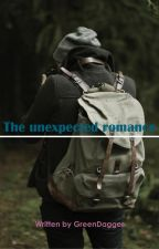 The unexpected romance #Wattys2016 by GreenDagger