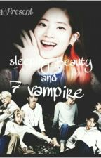 Sleeping Beauty And The 7 Vampire by NiselaAprillia