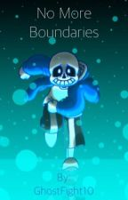 No More Boundaries (Undertale! Sans X Reader) by GhostFight10