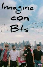 Imagina Con Bts by Galletaconswag7u7