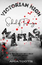 Victorian High: School of Teenage Mafias by akiatoots