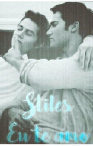 Stiles, Eu Te Amo [ sterek ]