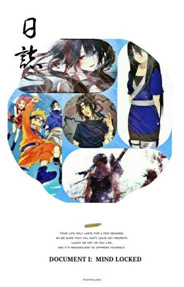 Document I: Mind Locked (A Naruto Story)