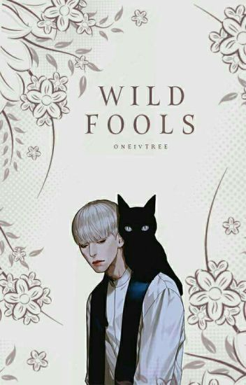 Wild Fools [BOYXBOY] (Complete)