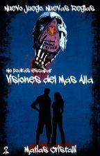 Visiones del Mas Allá © [2]  by MatiCristalli