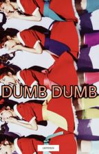 Dumb Dumb (Bahasa Indonesia) by Laebyrinth_