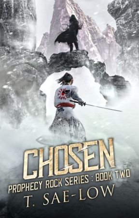 Chosen (Prophecy Rock Series, Book 2) by TSaeLow