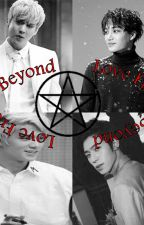 Love From Beyond *ChunJoe, ChangRick, N.A.P, JongKey Kaisoo* by Solheelee03