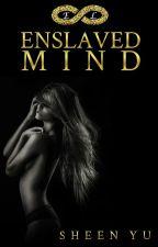 Enslaved Mind (ELT Book 1) by ShobengSingkit