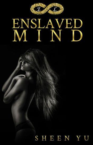 Enslaved Mind (ELT Book 1)