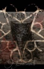 Warrior {Andley} by Em0bvb