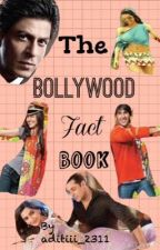The Bollywood Fact Book by Psforever_11