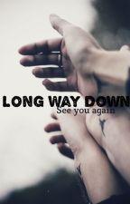 Long Way Down |Sequel 365Days| by goldenbarbs