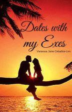 Dates with my Exes (#Wattys2016) by makotokino19
