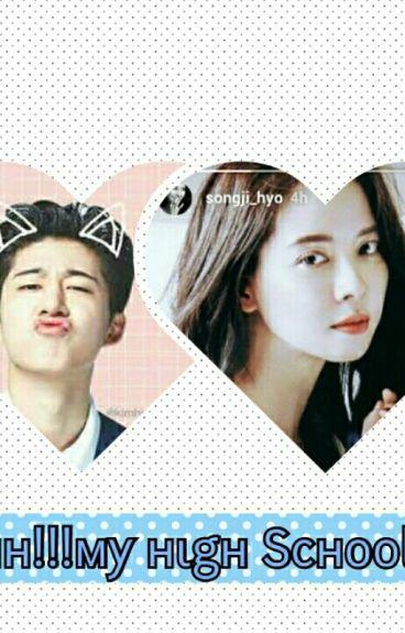 Ohhh!!!!!my High School(song Ji Hyo,EXO,hanbin Fanfic)