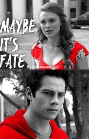 Maybe it's Fate ||• (stydia au)• by itslilliank