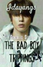 The Bad Boy Trippings by Idayangs