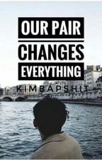 Our Pair Changes Everything (JaDine One-shot) by kimbapshit