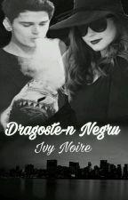 Dragoste-n Negru by IvyNoire