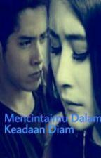 Mencintaimu Dalam Keadaan Diam by DeviSantikaSantika