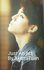 Just An Act (Got7 Mark Tuan) by BTS_KimTaehyung_