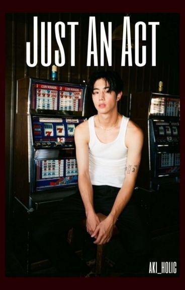 Just An Act (Got7 Mark Tuan)