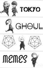 Tokyo Ghoul Memes° by IA_KINSEI