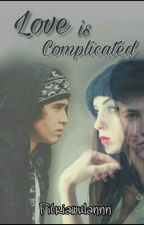 Love Is Complicated (Finish.)  by fitriawulannn