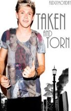 Taken and Torn [Niam/Narry/Nouis/Ziall] by fudgymonday