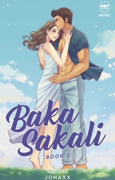 Baka Sakali 2 (Soon to be Published under Pop Fiction)