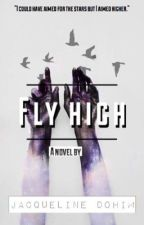 Fly High (Completed) (GirlxGirl) (FanFiction) by JacquelineDohim