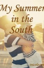 My Summer in the South by tnicolecrews