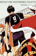 Haikyuu!! Oneshot/Drabble Collection [xreader] by bobisakat