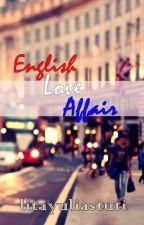 English Love Affair [CAKE] ✔ by litayuliastuti