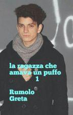 La Ragazza Che Amava Un Puffo 1|| Antony Di Francesco( #Wattis2016 ) by gretarumolo