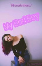 My bad boy by nanadhello