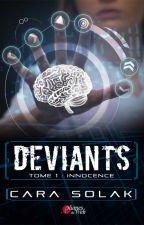 Déviants (sous contrat d'édition) by CaraSolak