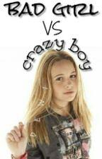 Bad Girl VS Crazy Boy by DewiLibra5