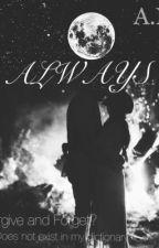 Always. by _XxNMxX_